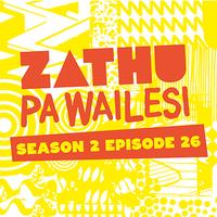 Zathu Pa Wailesi Season 2 Episode 26