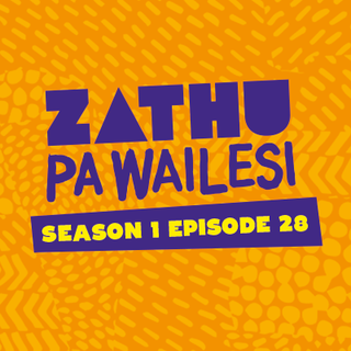 Zathu Pa Wailesi. Season 1. Epidsode 28