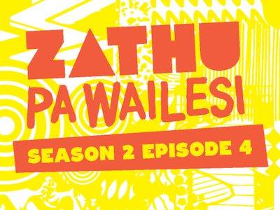 Zathu Pa Wailesi Season 2 Ep 4