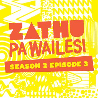 Zathu Pa Wailesi Season 2 Ep 3