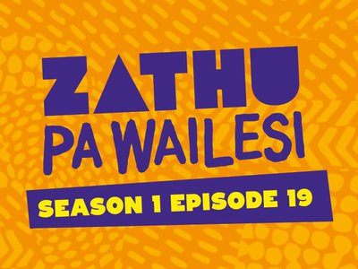 Zathu Pa Wailesi. Season 1. Epidsode 19